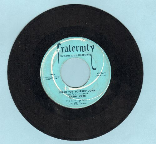 Carr, Cathy - Speak For Yourself John/Wild Honey - VG7/ - 45 rpm Records